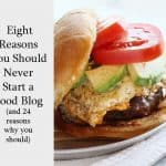 Why You Should Never Start a Food Blog
