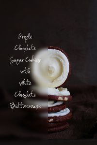 Triple Chocolate Sugar Cookies with White Chocolate Buttercream