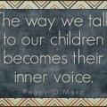 The way we talk to children...