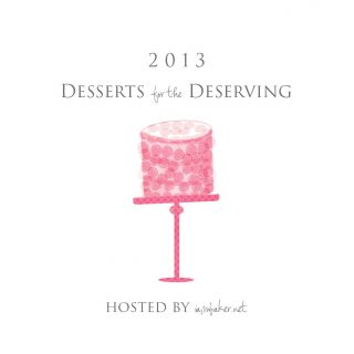 desserts for the deserving 2013 {nominations open}