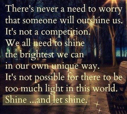 Shine and Let Shine!