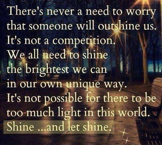 Shine and Let Shine!