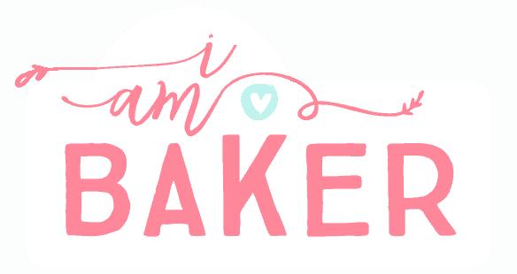 i am baker